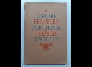 C4545/ Chronik der neuen Münchener Theater Geschichte 1946 viele Abb. 78 Seiten