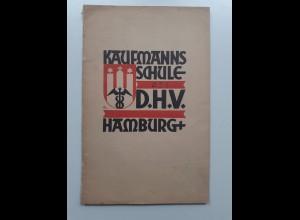 C4544/ Hamburg Kaufmannsschule des D.H.V. Heft 24 Seiten ca.1935