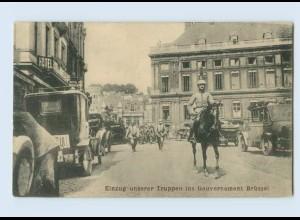 F830/ Einzug unserer Truppen in Gouvernement Brüssel AK1915 Belgien