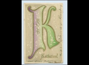 "N9673/ Buchstaben ""K"" Namen AK Katharina 1905 Prägedruck"