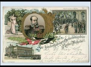 T390/ 100jährige Geburtstagsfeier Kaiser Wilhelm I. Litho AK 1897