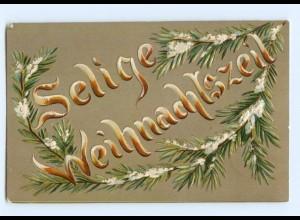 Y8586/ Selige Weihnachtszeit 1909 Litho Prägedruck AK
