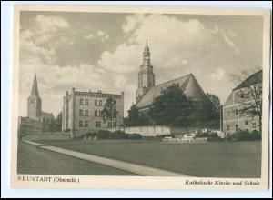 U4193/ Neustadt O-Schlesien Kathol. Kirche und Schule AK ca.1940