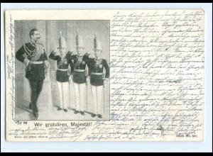 Y10912/ Kaiser Wilhelm Wir gratulieren, Majestät! AK 1899