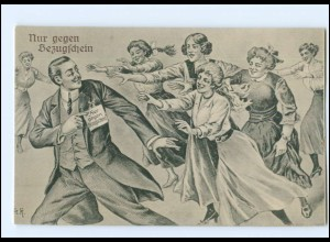 Y11137/ Nur gegen Bezugsschein Mann und Frauen AK ca.1910