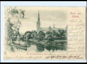 U5764/ Gruß aus Lübeck An der Wipperbrücke mit Dom 1898 AK