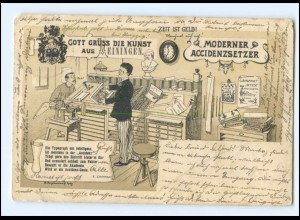 Y13511/ Druckerei Setzerei - Gott grüßt die Kunst aus Meiningen Litho Ak 1900