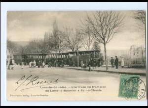 Y13565/ Lons-le-Sauniere L`arrivee du tramway Straßenbahn AK 1901