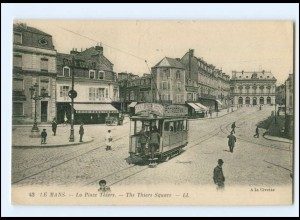 XX007766/ Frankreich Le Mans La Place Thiers Straßenbahn 1921 AK