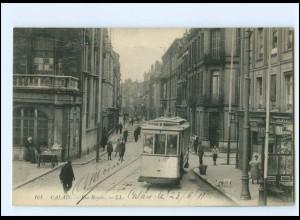 XX008226/ Frankreich Calais Rue Royale Straßenbahn 1911 AK