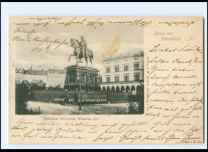 U9565/ Königsberg Denkmal Friedrich Wilhelm III. Ostpreußen AK 1899