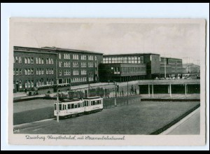 V375/ Duisburg Bahnhof Straßenbahn-Tunnel AK 1940