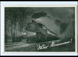 Y17044/ Wir kommen! Eisenbahn Lokomotive AK 1938