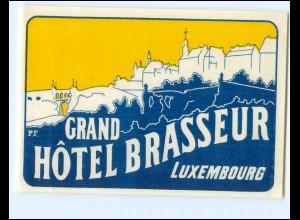 V1567/ Grand Hotel Brasseur Luxemburg alter Kofferaufkleber