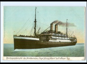 XX12889/ Dampfer König Albert Nordd. Lloyd Reichspostdampfer AK ca.1900