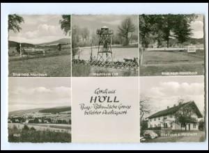 Y19363/ Höll bei Waldmünchen Bayr.-Böhmische Grenze AK ca.1960