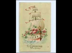 Y19454/ Geburtstag Segelschiff Blumen Litho Prägedruck AK 1907