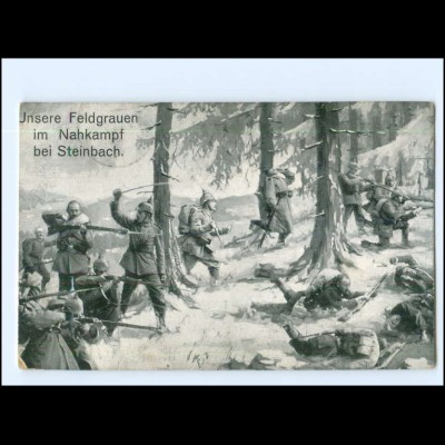 XX14042/ Feldgraue im Nahkampf bei Steinbach 1. Weltkrieg AK 1918