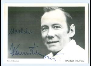 Y19966/ Hanno Thurau Autogramm Ohnsorg-Schauspieler