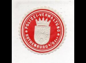 Y11357/ Siegelmarke Rothenburg a/Oder Neumark Polizei-Verwaltung ca.1910