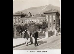 AK-2172/ Mostar Hotel Narenta Bosnien Foto Stereofoto 1909
