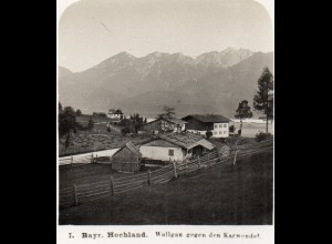 AK-2603/ Wallgau gegen den Karwendel Foto NPG Stereofoto 1904