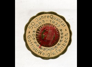 Y14799/ Siegelmarke Gottlob Weigle, Fellbach 50 Jahre 1883-1933