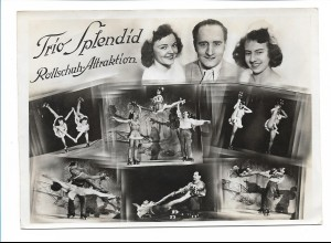 C3624/ Trio Splendid Rollschuh-Akrobaten Foto 18x13 cm ca.1955 Variete