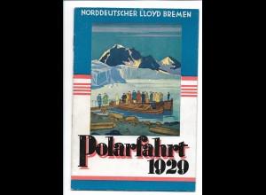 C3739/ Polarfahrt 1929 Dampfer Sierra Ventana Nordd. Lloyd Bremen Heft 20 Seiten