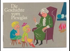 Y15550/ Die Geschichte vom Plexiglas -Röhn & Haas, Darmstadt, kl. Heft 1963