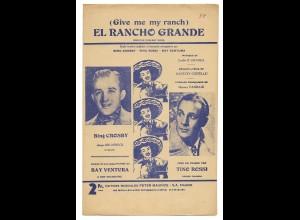 C3867/ Notenblatt El Rancho Grande - Bing Crosby - Tino Rossi 1957