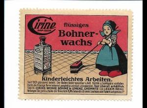 Y18304/ Alte Reklamemarke Cirine Bohnerwachs , Chemnitz ca.1910
