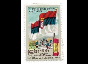Y18291/ Alte Reklamemarke Kaiser Otto Kaffeezusatz Nationalflagge von Serbien
