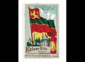 Y18289/ Alte Reklamemarke Kaiser Otto Kaffeezusatz Nationalflagge von Bulgarien