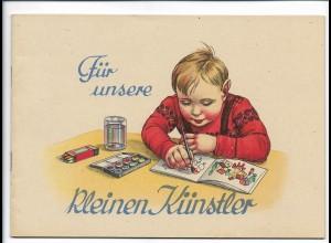 C4088/ Altes Malbuch Füt unsere kleinen Künstler - 12 Seiten ca. 1930