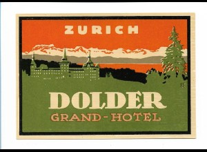 Y18771/ Alter Kofferaufkleber Zürich Dolder Grand Hotel