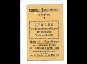 Y18828/ Deutsche Schauspielhaus Hamburg Eintrittskarte 1918