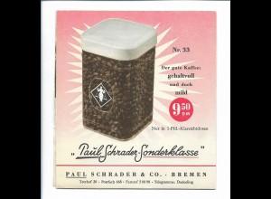 C4529/ Kaffee Tee Zigarren Werbung Paul Schrader-Sonderklasse Faltprospekt 1956