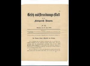 C4523/ Gesetzt und Verordnungsblatt für das Königsreich Bayern 19.6.1886