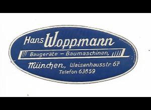 Y19706/ Reklamemarke Hans Woppmann, München Baugeräte Baumschinenca.1925
