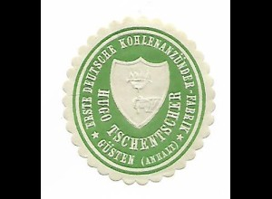 Y19743/ Siegelmarke Hugo Tschentscher Güsten Anhalt Kohlenanzünder-Fabrik ca1910