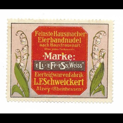 Y19728/ Reklamemarke L.F. Schweickert Alzey, Eierbandnudeln ca.1912 Litho