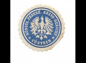 Y19776/ Siegelmarke Preuss. Kreis-Gericht Cüstrin Küstrin ca.1910