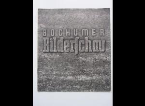 C4434/ Bochumer Bildschau 20 Seiten viele Abbildungen 1941