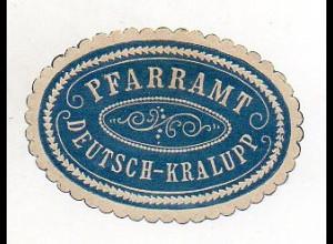 Y6066/ Siegelmarke Pfarramt Deutsch-Kralupp Tschechien ca.1910