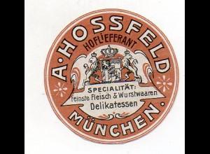 Y7257/ Reklamemarke München A. Hossefeld Fleisch- u. Wurstwaren ca.1912