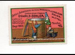 Y7311/ Reklamemarke Oswald Oehler Bohnerwahs, Meerane Litho ca.1910 Zwerge
