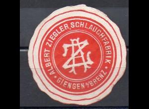 Y7387/ Siegelmarke Albert Ziegler, Schlauchfabrik in Giengen ca.1910