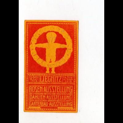 Y7503/ Reklamemarke Liegnitz Rosen-Ausstellung Gartenbau 1910 Schlesien