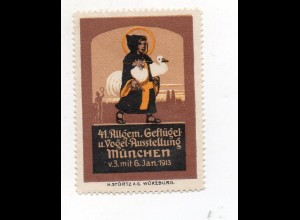 Y7513/ Reklamemarke München 44. Geflügel u. Vogel Ausstellung 1913 Litho